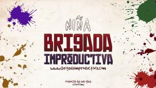 Niña – Brigada Improductiva