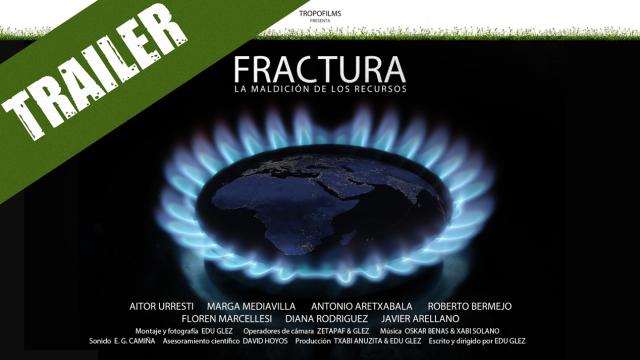 """Trailer """"Fractura, La maldición de los recursos"""""""