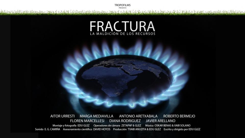 Fractura, la maldición de los recursos