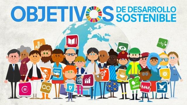 La Agenda 2030 y los Objetivos de Desarrollo Sostenible