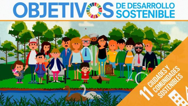 ODS 11 · Ciudades y Asentamientos sostenibles · Objetivos de Desarrollo Sostenible