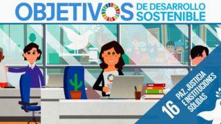 ODS 16 · Paz, justicia e instituciones sólidas · Objetivos de Desarrollo Sostenible