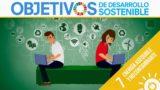 ODS 7 · Energía asequible y no contaminante · Objetivos de Desarrollo Sostenible
