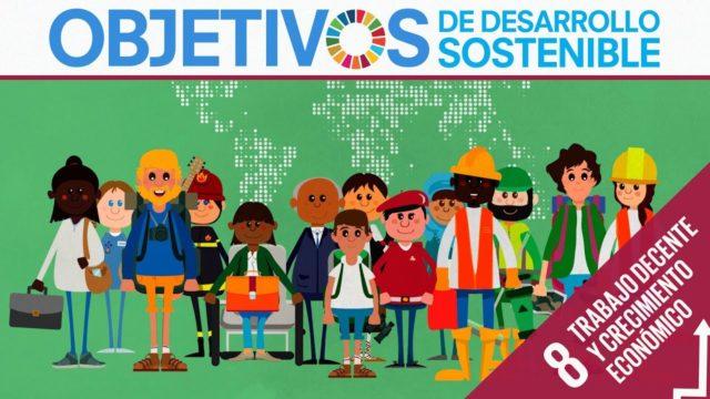 ODS 8 · Trabajo decente y crecimiento económico · Objetivos de Desarrollo Sostenible